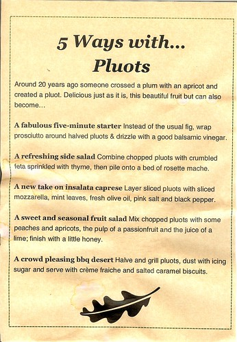Five ways with Pluots