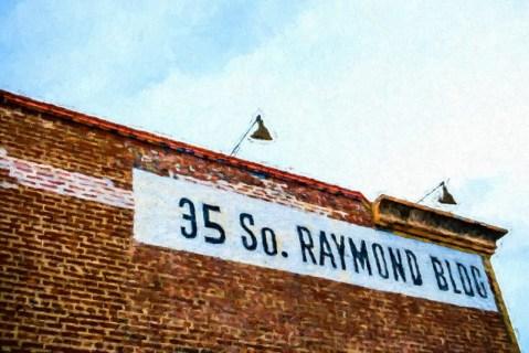 35 So. RAYMOND BLDG