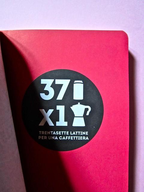 Trentasette lattine per una caffettiera; agenda; :due punti edizioni con CISS e AIAP (part.) 12
