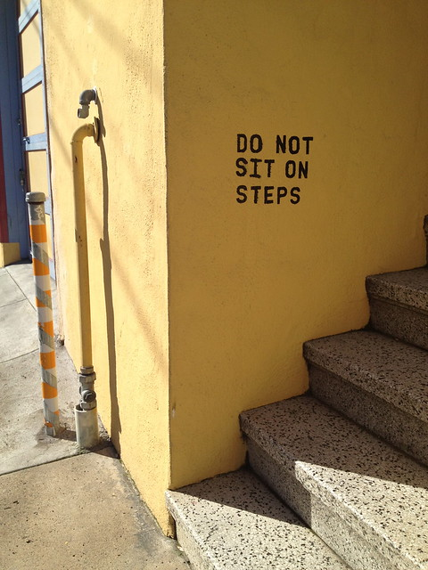 Do not sit on steps