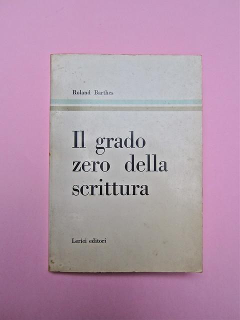 Roland Barthes, Il grado zero della scrittura. Lerici editori 1960, [progetto grafico di Ilio Negri?]. Copertina (part.), 1