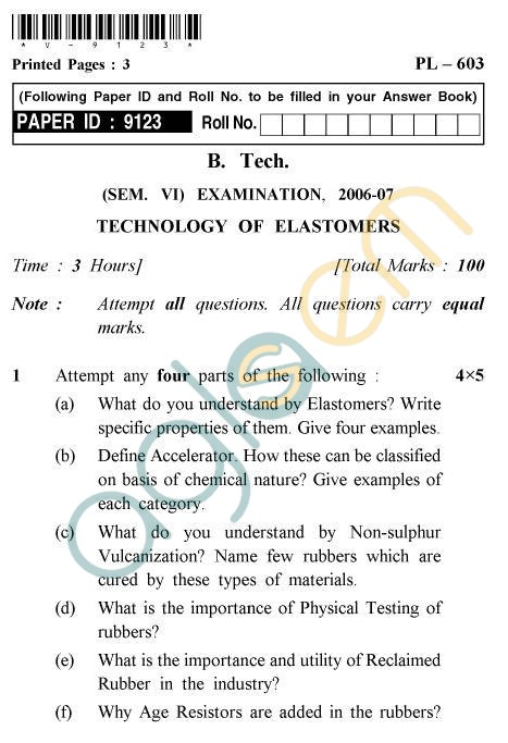 UPTU B.Tech Question Papers -PL-603 - Technology of Elastomers