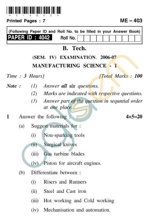 UPTU: B.Tech Question Papers - ME-403 - Manufacturing Science-I