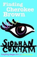 Siobhan Curham, Finding Cherokee Brown