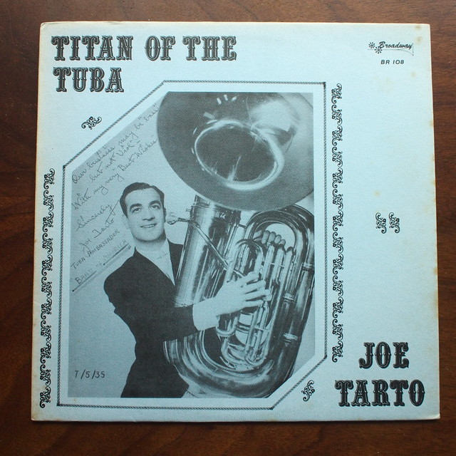 Joe Tarto - Titan of the Tuba, Broadway BR 108