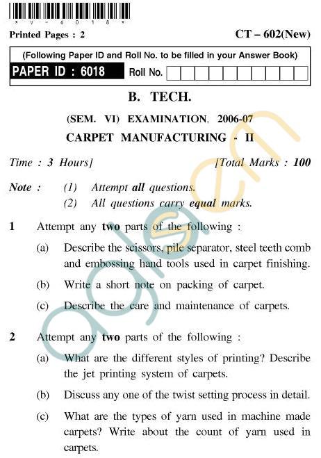 UPTU B.Tech Question Papers - CT-602 - Carpet Manufacturing-II