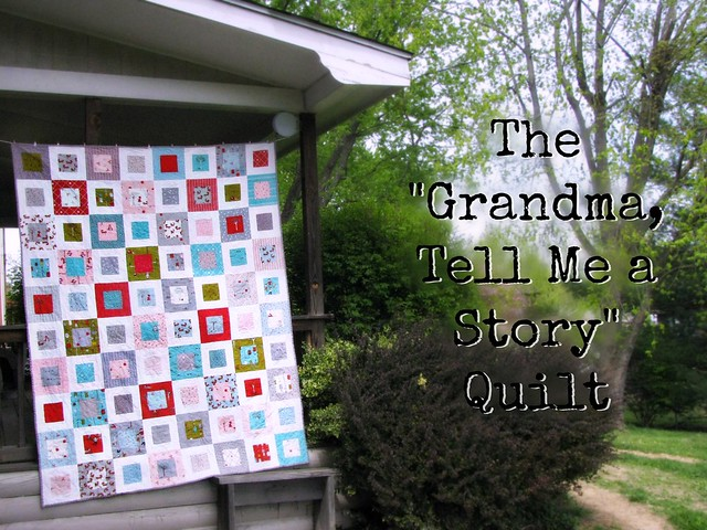 Title for Grandma Tell Me a Story Quilt