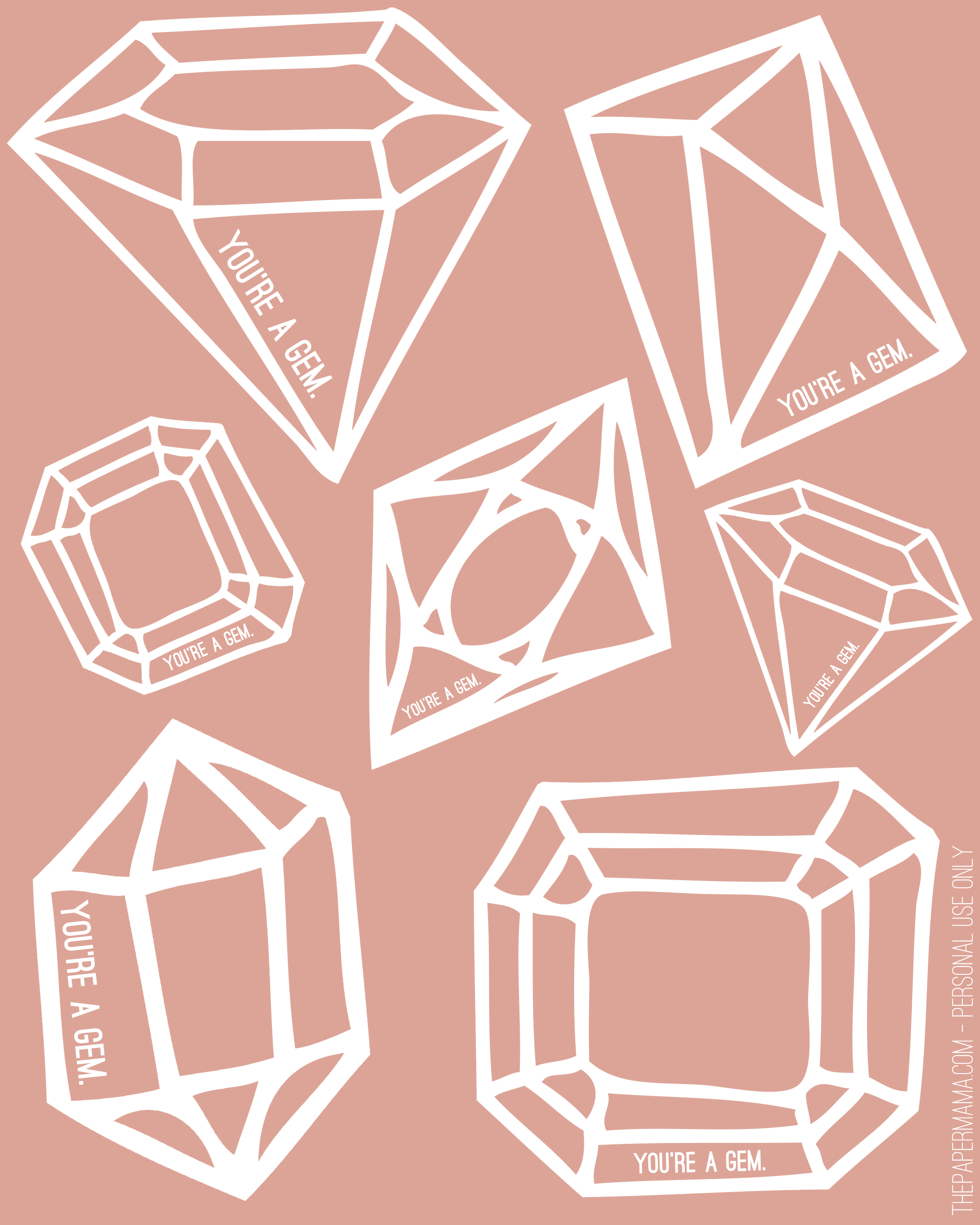 You Re A Gem Printables And T Tags
