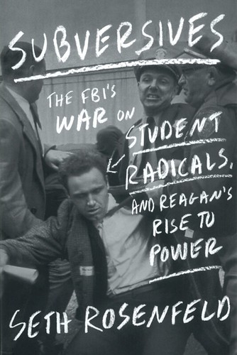 Jacket cover of Subversives by Seth Rosenfeld