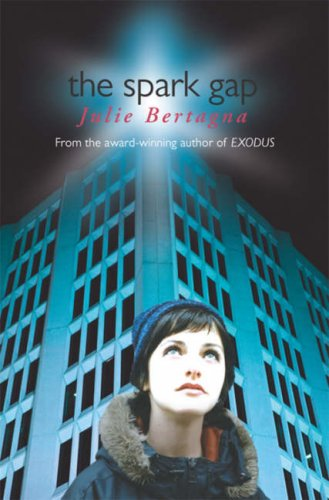 Julie Bertagna, The Spark Gap
