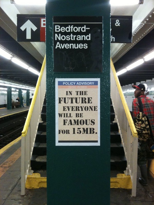 In the Future, Everyone will be famous for 15MB.