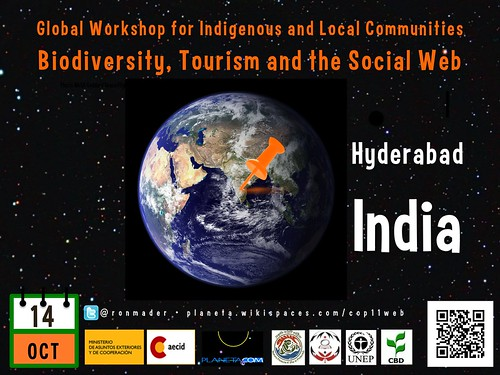 Global Workshop for Indigenous and Local Communities: Biodiversity, Tourism and the Social Web (Poster #3) #rtyear2012 #cop2012 #cop11