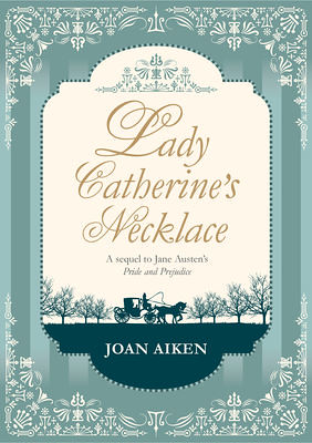 Joan Aiken, Lady Catherine's Necklace