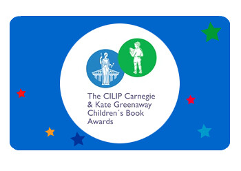 The CILIP Carnegie and Kate Greenaway Medals