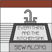 Everything And The Kitchen Sink Sew Along