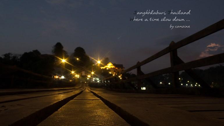 สะพานมอญ เปิดไฟ2 - สังขละบุรี