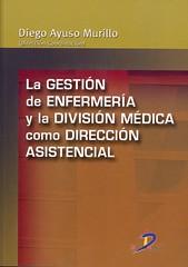 LA GESTION DE ENFERMERIA Y DIVISION MEDICA