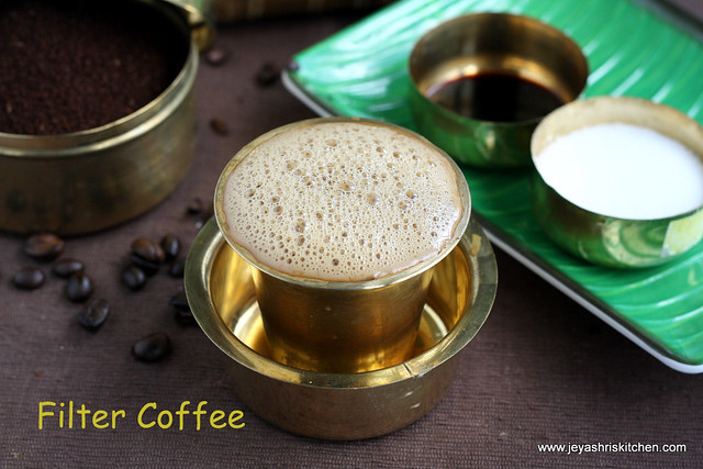 FILTER COFFEE  SOUTH INDIAN FILTER COFFEE RECIPE