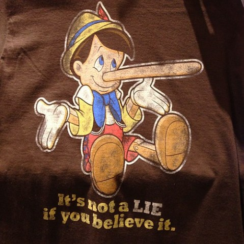 いいTシャツ!It's not a lie if you believe it.