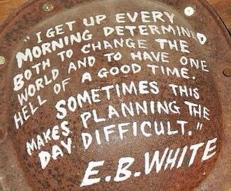 E.B. White:  The difficulty of planning