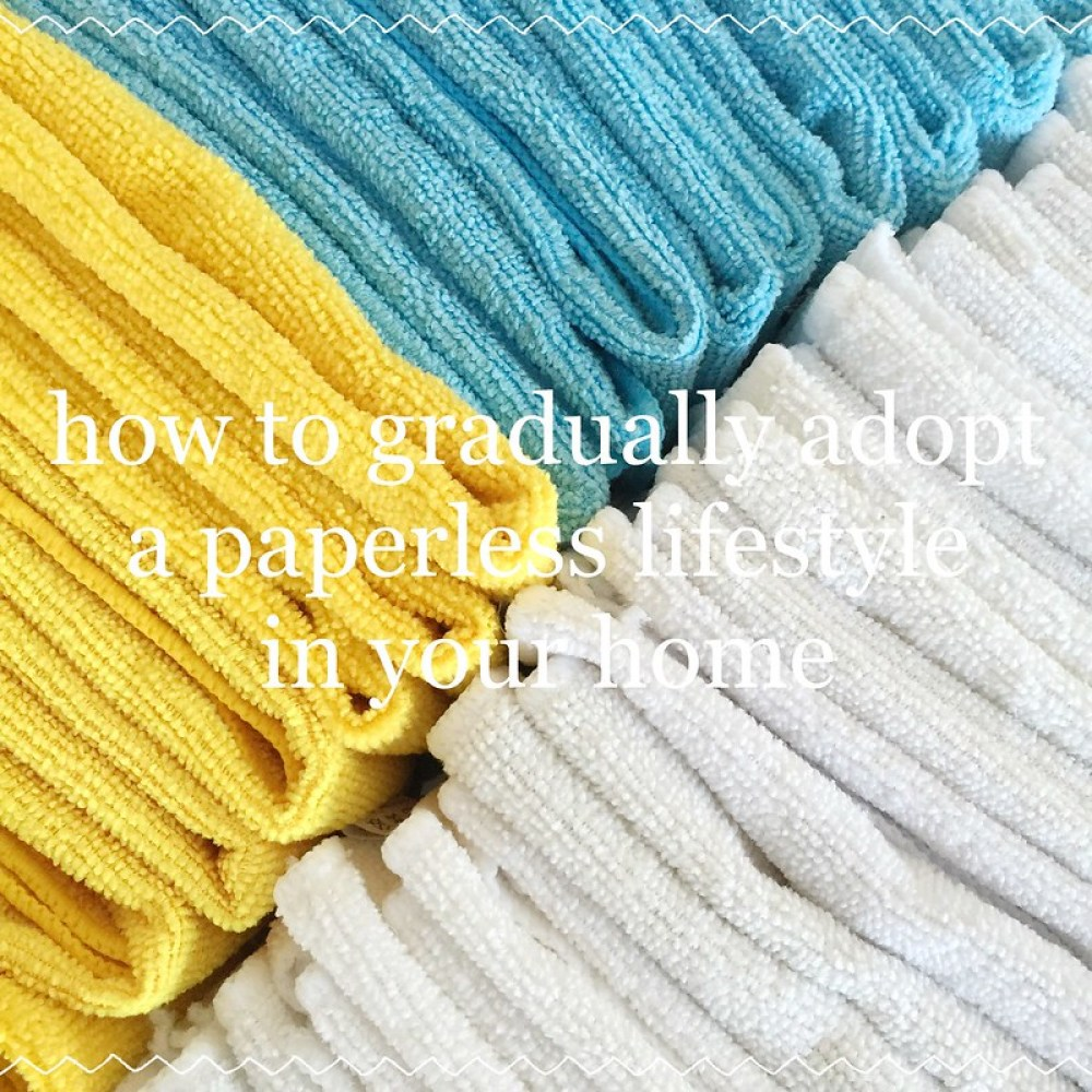 How to gradually adopt a paperless lifestyle in your home