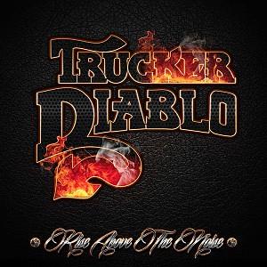 Trucker Diablo - Rise Above The Noise artwork