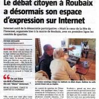 """VdN : """"Le débat citoyen à Roubaix a désormais son espace d'expression sur Internet"""" / NE : """"Roubaix: un clic sur Internet permet aujourd'hui de prendre part au débat citoyen"""""""
