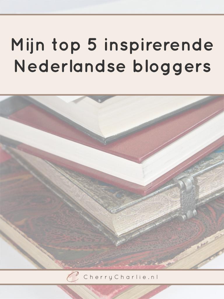 Mijn top 5 inspirerende Nederlandse bloggers • CherryCharlie.nl
