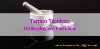 termos-tecnicos-utilizados-farmacia