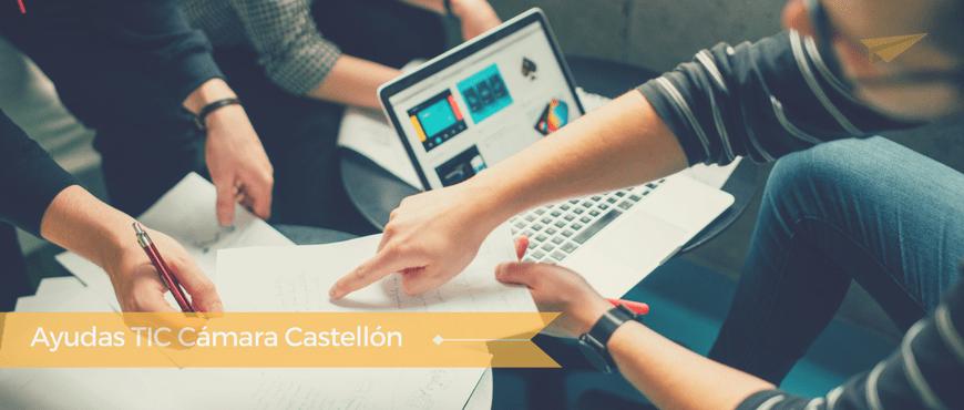 Ayudas TIC Cámara Castellón