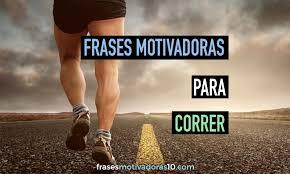 24 FRASES DE MOTIVACION RUNNING