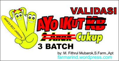 Tiga (3) Batch Berurutan Untuk Validasi di Industri Farmasi