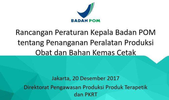 Rancangan Peraturan Kepala Badan POM tentang Penanganan Peralatan Produksi.JPG