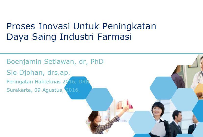 Proses Inovasi Untuk Peningkatan Daya Saing Industri Farmasi farmasiindustri.JPG