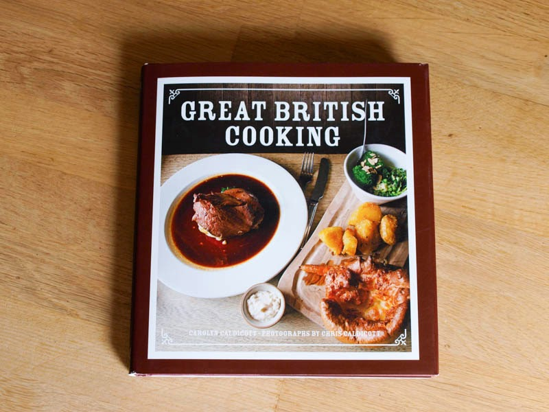 Great british cooking an english rarebit and a giveaway travelled the world in pursuit of delicious food in this book they come home to explore the long overlooked delights of traditional british cooking forumfinder Choice Image