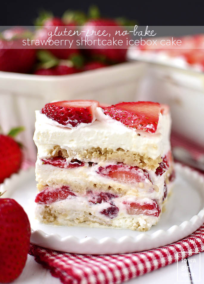 Gluten-Free No-Bake Strawberry Shortcake Icebox Cake