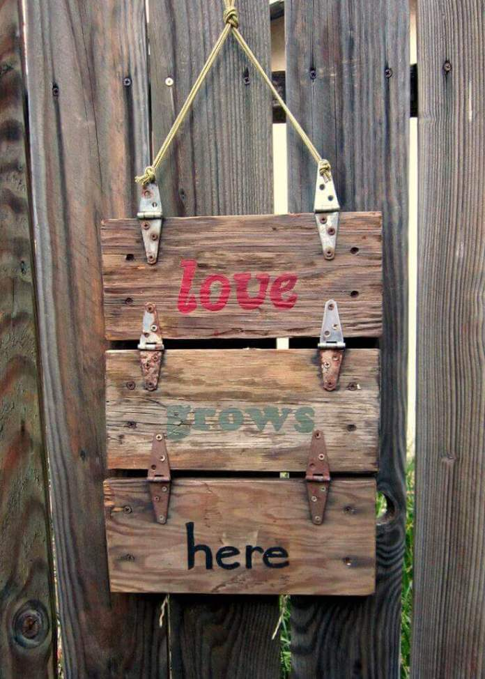 Hinged Wood Sign with a Lovely Saying | Funny DIY Garden Sign Ideas