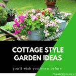 50+ Stunning Cottage Style Garden Ideas to Create the Perfect Getaway Spot