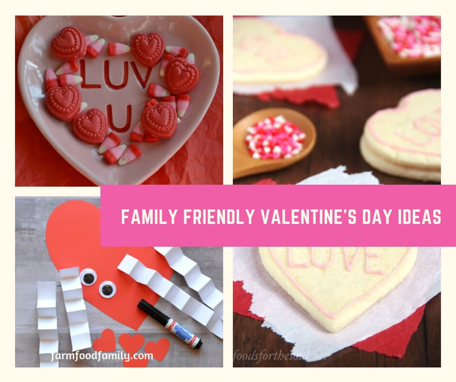 Family Friendly Valentine's Day Ideas: Easy Ways to Celebrate Love with Your Children