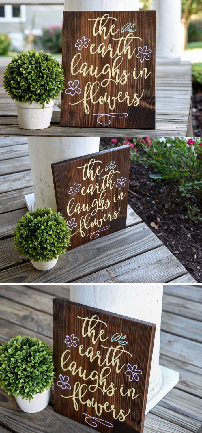 The Earth Laughs In Flowers Sign | Best Spring Porch Sign Decor Ideas & Designs