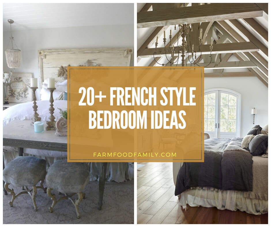 20 Best French Style Bedroom Decor Ideas Designs For 2020