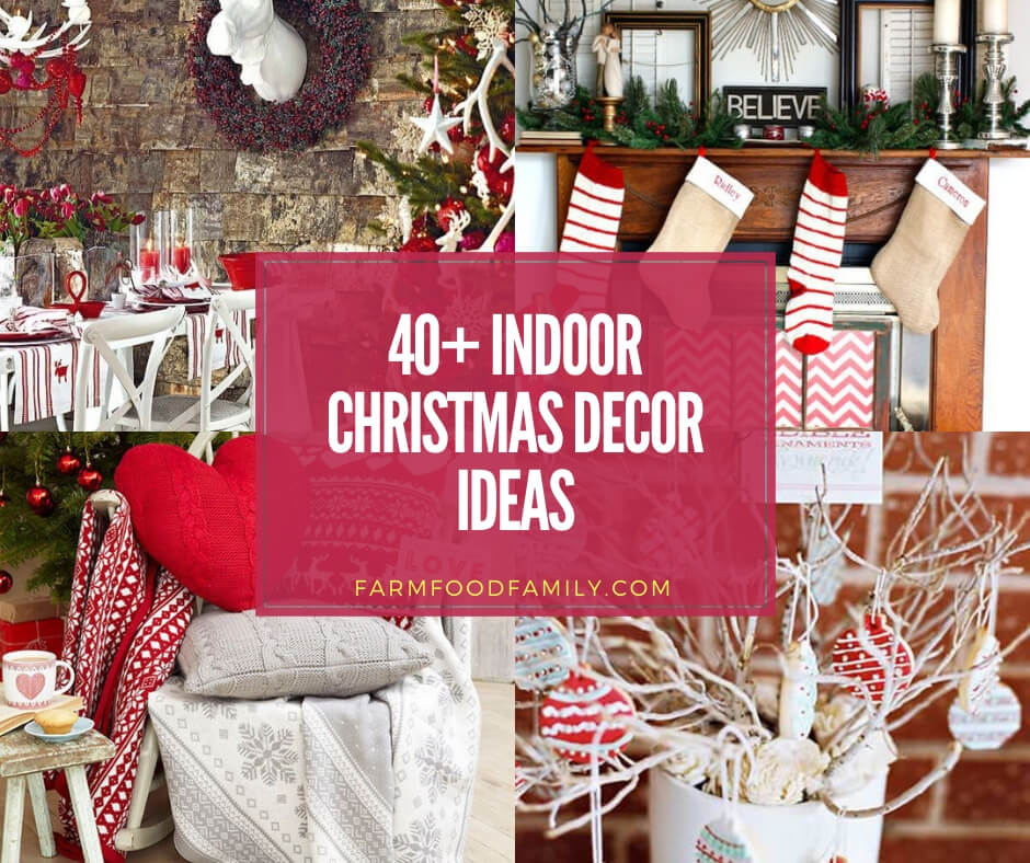 40 Beautiful Indoor Decoration Ideas Designs For Christmas In 2020