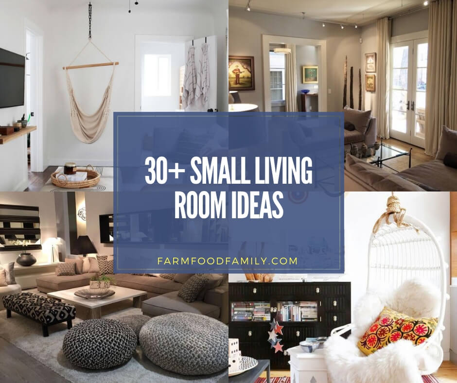 30 Creative Small Living Room Ideas Designs For 2020 Tips Tricks