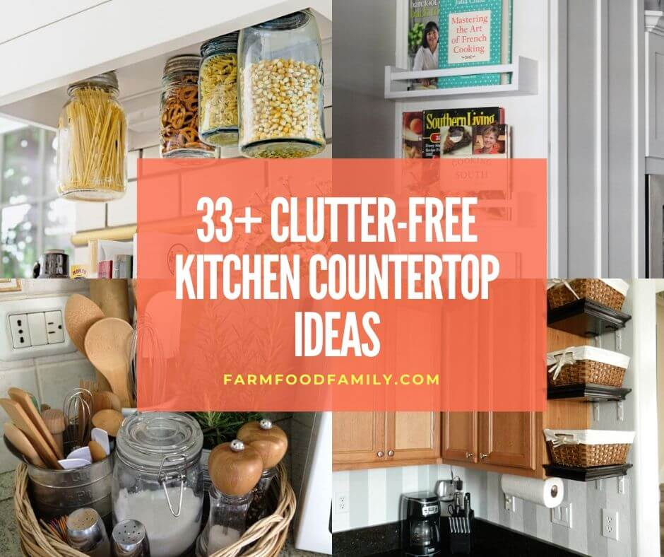 33 Clever Ways To Clutter Free Kitchen Countertops Ideas Designs