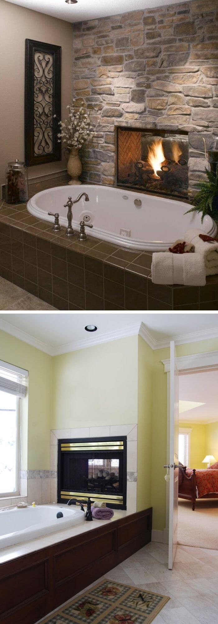 Install twin sided fireplace in between your room and washroom