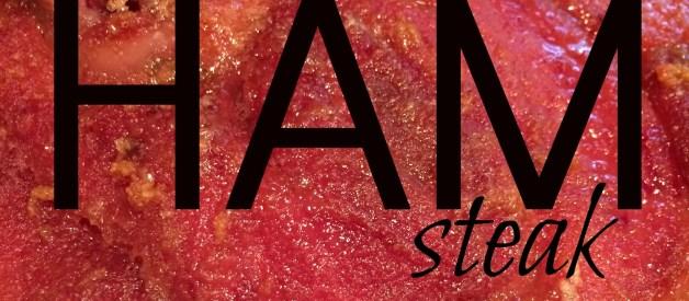 Baked Ham Steak