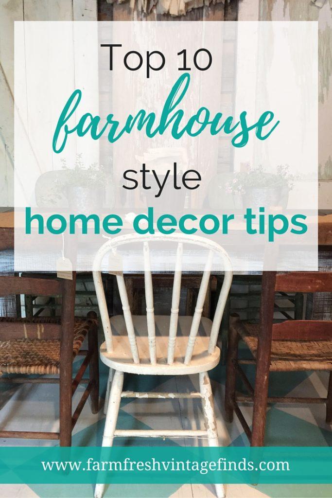 Top 10 Farmhouse Style Decorating Tips  Farm Fresh