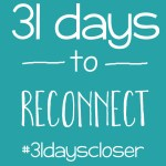 31 day challenge to reconnect