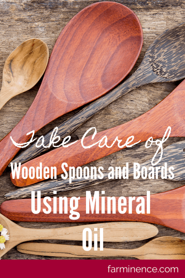 Mineral Oil Using It To Preserve Your Wooden Utensils And