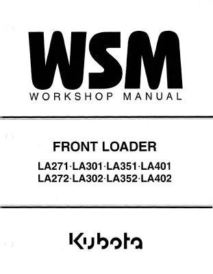 Kubota LA271, LA301, LA351, LA401, LA272, LA302, LA352
